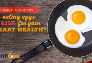Is eating eggs a risk for your heart health?